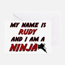 my name is rudy and i am a ninja Greeting Card