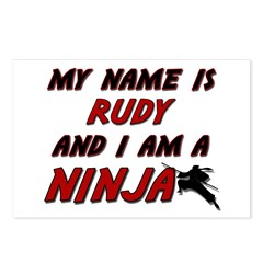 my name is rudy and i am a ninja Postcards (Packag