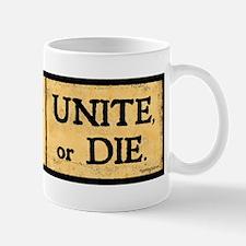 Unite or Die! Mug