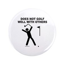 "GOLF HUMOR 3.5"" Button"