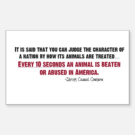 Animal Abuse Statement Rectangle Decal