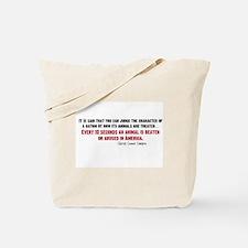Animal Abuse Statement Tote Bag