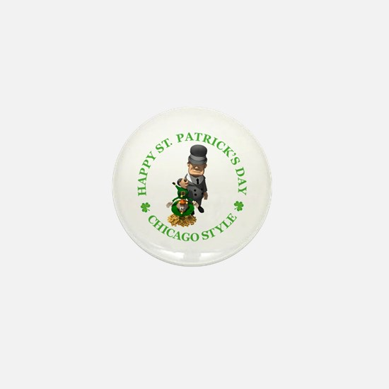 HAPPY ST PATRICK'S DAY - CHICAGO STYLE Mini Button