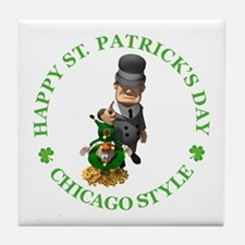 HAPPY ST PATRICK'S DAY - CHICAGO STYLE Tile Coaste