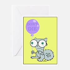 Don't Die : Greeting Card