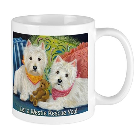 WESTIE LET A WESTIE RESCUE YOU! Mug