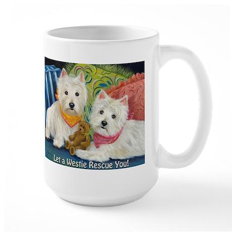 WESTIE LET A WESTIE RESCUE YOU! Large Mug