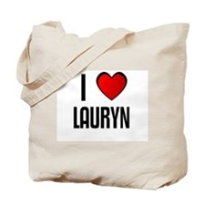 I LOVE LAURYN Tote Bag
