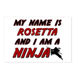 my name is rosetta and i am a ninja Postcards (Pac