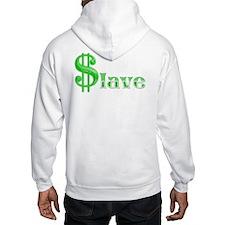 Money Slave Hoodie Sweatshirt