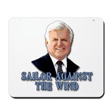 Ted Kennedy Sailor Against the Wind Mousepad