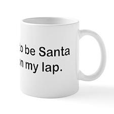 Pretend to be Santa Coffee Mug