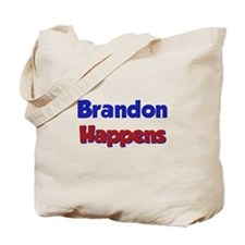 Brandon Happens Tote Bag