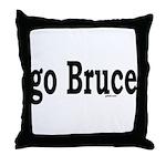 go Bruce Throw Pillow