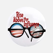 """rise above the influence 3.5"""" Button"""