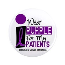 "I Wear Purple For My Patients 9 PC 3.5"" Button"