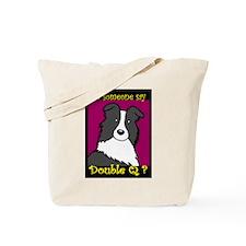 Did Someone Say... Tote Bag