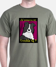 Did Someone Say... T-Shirt