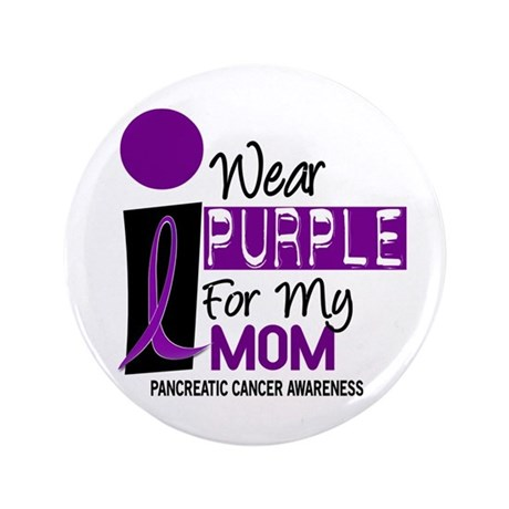 """I Wear Purple For My Mom 9 PC 3.5"""" Button"""