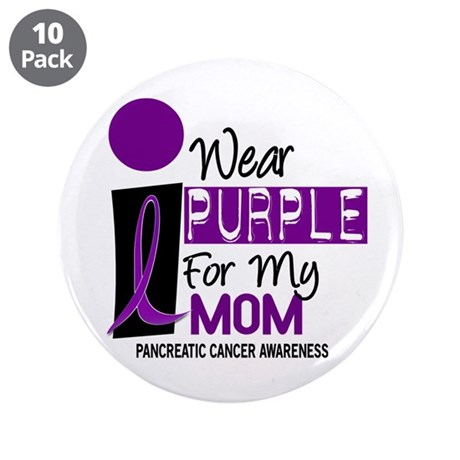 """I Wear Purple For My Mom 9 PC 3.5"""" Button (10 pack"""