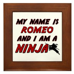 my name is romeo and i am a ninja Framed Tile