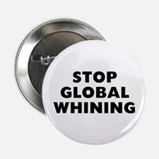 """Stop Whining 2.25"""" Button"""