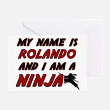 my name is rolando and i am a ninja Greeting Card