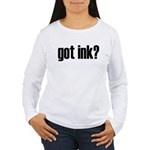 Got Ink? Tattoo Women's Long Sleeve T-Shirt