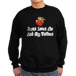Jesus Loves Me And My Tattoos Sweatshirt (dark)