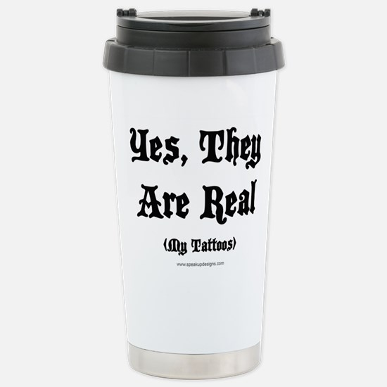 Yes, They Are Real Stainless Steel Travel Mug