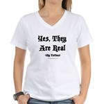 Yes, They Are Real Women's V-Neck T-Shirt