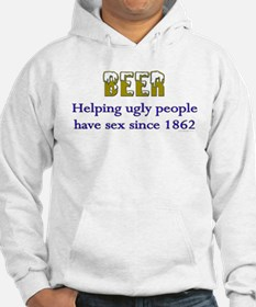 beer, helping ugly people.. Hoodie