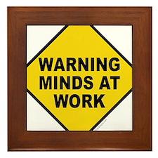 Caution Minds at Work Framed Tile