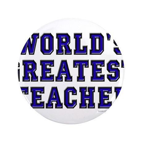 "World's Greatest Teacher 3.5"" Button"