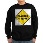Teacher At Work Sweatshirt (dark)