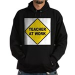 Teacher At Work Hoodie (dark)