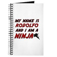 my name is rodolfo and i am a ninja Journal