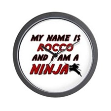 my name is rocco and i am a ninja Wall Clock