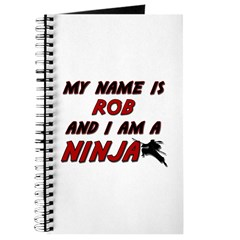 my name is rob and i am a ninja Journal