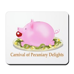 Carnival of Pecuniary Delights Mousepad