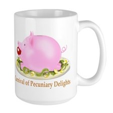 Carnival of Pecuniary Delights Mug