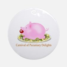 Carnival of Pecuniary Delights Ornament (Round)