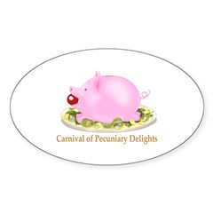 Carnival of Pecuniary Delights Oval Decal