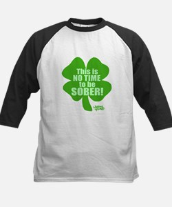 No Time To Be Sober Tee