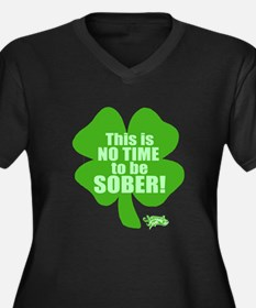 No Time To Be Sober Women's Plus Size V-Neck Dark