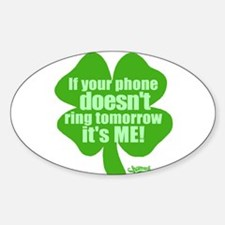 If Your Phone Doesn't Ring Oval Decal