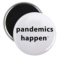 "Pandemics Happen 2.25"" Magnet (10 pack)"