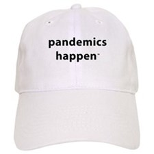 Pandemics Happen Baseball Cap