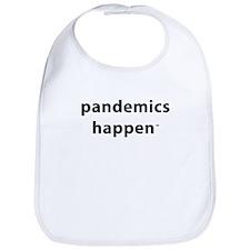 Pandemics Happen Bib