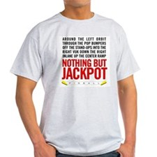 Nothing But Jackpot Ash Grey T-Shirt